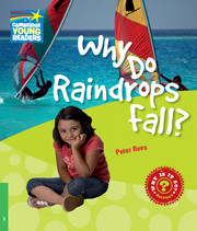 A series of twenty non-fiction science readers which engages children in the world around them. Why is the sea salty? Why do boats float? Why do I feel thirsty? You can find the answers to these and other questions about water and weather in Why Do Raindrops Fall?