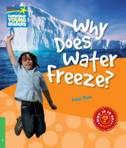 A series of twenty non-fiction science readers which engages children in the world around them. What makes fire burn? Why is water wet? What is air made of? You can find the answers to these and other questions about matter in Why Does Water Freeze?