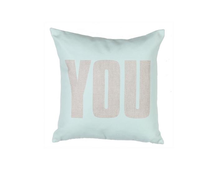 """Διακοσμητικό μαξιλάρι """"You"""", Ε12,50 - 20% 10€"""